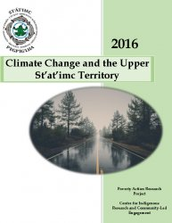 Climate Change and the Upper St'at'imc Territory 2016